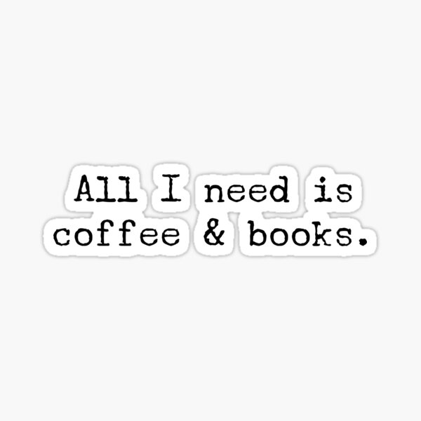 Coffee and Books Sticker
