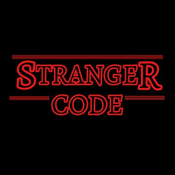 Stranger Code for Programmers and Developers - Stranger Things Re-Work by farhanhafeez