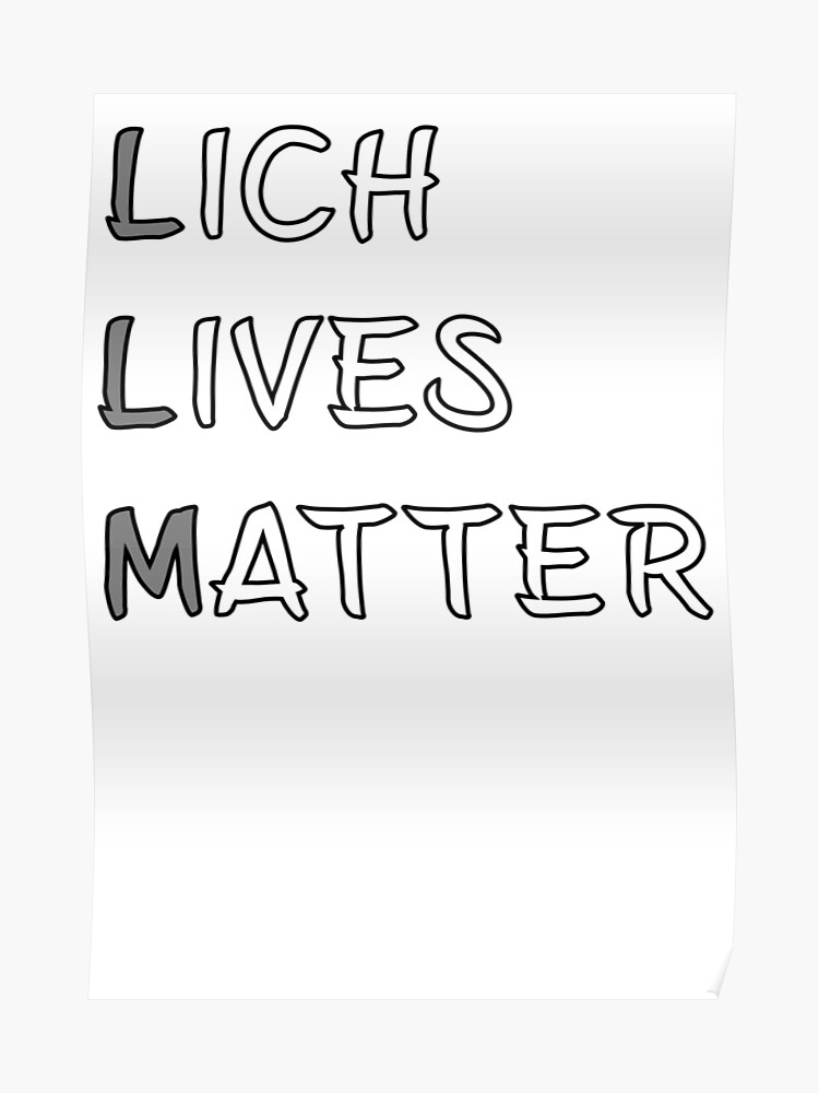 Lich Lives Matter Meme DND 5e Pathfinder RPG Role Playing Tabletop RNG |  Poster