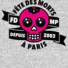 «FÊTE DES MORTS À PARIS» de nadieshda