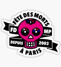 FÊTE DES MORTS À PARIS Pegatina