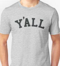 Y'all University Funny Ivy League Parody Humor Unisex T-Shirt