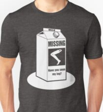 Missing: Have You Seen My Leg Prosthetic Leg? Funny T-Shirt for Amputees  T-Shirt