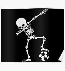 Dab dabbing skeleton football (soccer) Poster