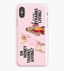 OH HONEY THANKSGIVING? THANKSLIVING! Trixie Katya iPhone Case/Skin
