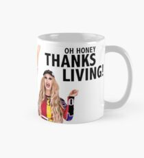 OH HONEY THANKSGIVING? THANKSLIVING! Trixie Katya Mug