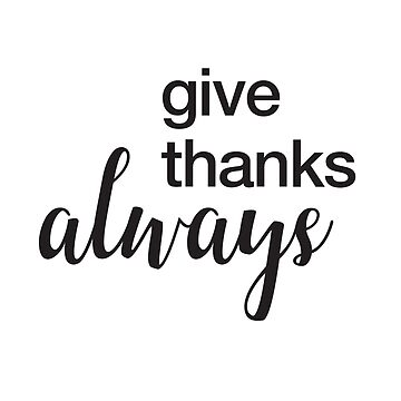 Give Thanks, Always Lettering Design by sele504