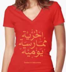 Freedom is a daily practice Women's Fitted V-Neck T-Shirt