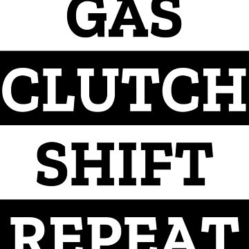 Gas Clutch Shift Repeat Motocross Design by tshirting