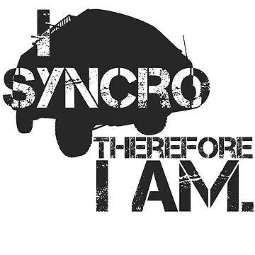 I syncro therefore i am by theDangerz