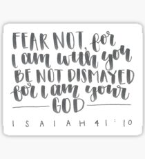 fear not for I am God Sticker
