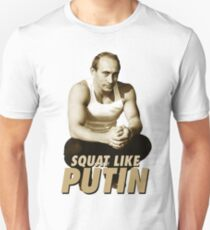 Squat like Putin Unisex T-Shirt