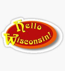 That 70's Show - Hello Wisconsin! Sticker