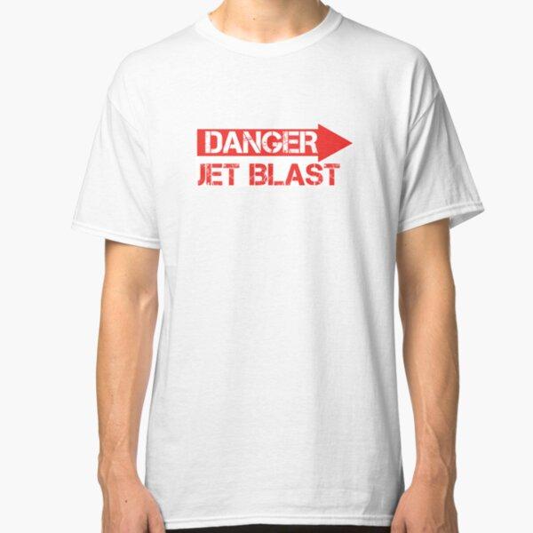 Danger Jet Blast Classic T-Shirt