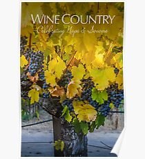 Wine Country-Celebrating Napa and Sonoma Poster
