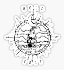 Hold Fast to Me Sticker