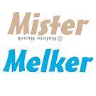 Mister Melker by NafetsNuarb