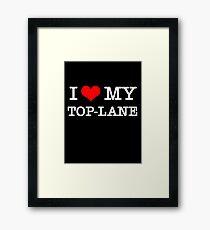 I Love My TOP-LANE  [Black] Framed Print