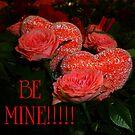 Be Mine! by WildestArt