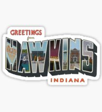 Greetings from Hawkins, Indiana Sticker