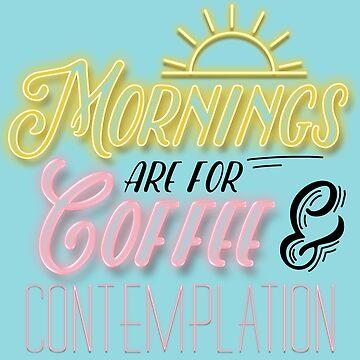 Mornings by old-trusty-legs