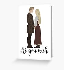 Princess Bride - As You Wish Greeting Card