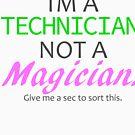Technician Not Magician -  Terminal - Light Background by carlingr-tech