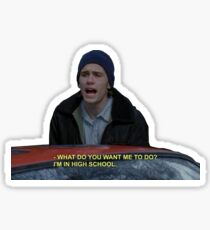 freaks and geeks daniel quote Sticker