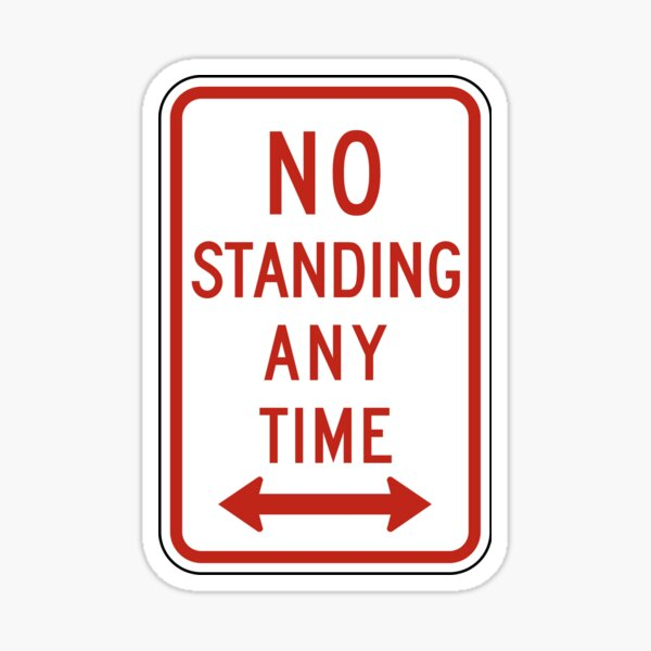No Standing Any Time Sticker