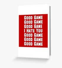 Good Game I Hate You Funny Baseball  Greeting Card