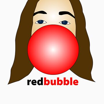 Red Bubble by Twiz