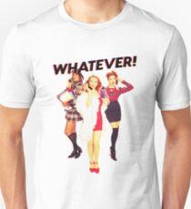 clueless, whatever, as if t shirt T-Shirt