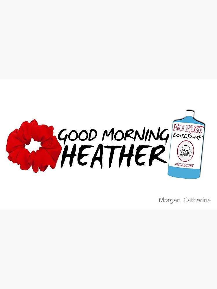 Buenos días Heather de broadwaycrazed