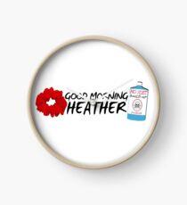 Good Morning Heather Clock
