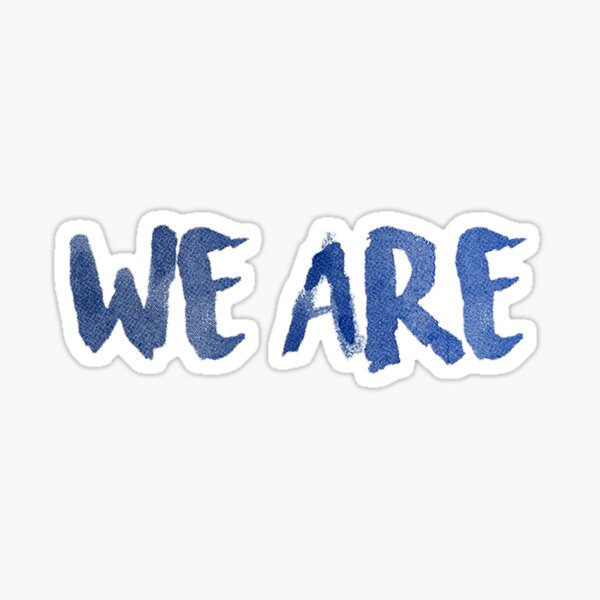"""""""We Are"""" Penn State Sticker"""