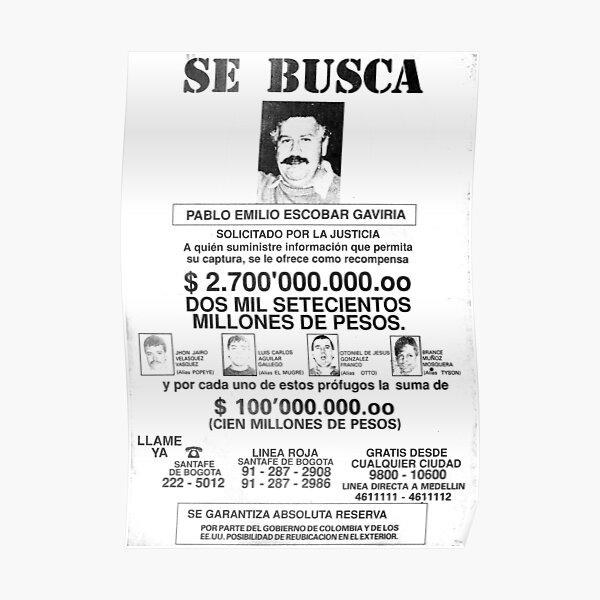Pablo Escobar wanted poster Poster