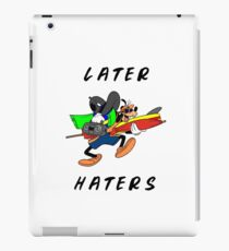 Later Haters - Goofy iPad Case/Skin