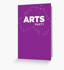 The Arts End of the World - Arts Party Greeting Card