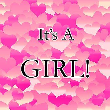 It's A Girl! by blakcirclegirl