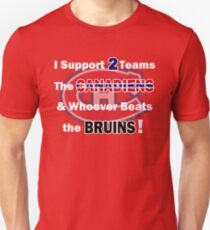 I support 2 teams - Montreal Canadiens T-Shirt