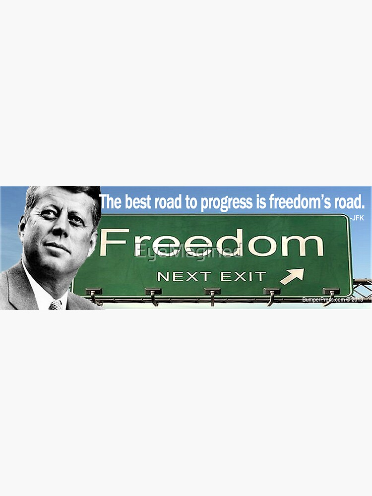 JFK - Freedom's Road by EyeMagined