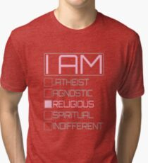 "I AM ""RELIGIOUS"" (PINK) Tri-blend T-Shirt"