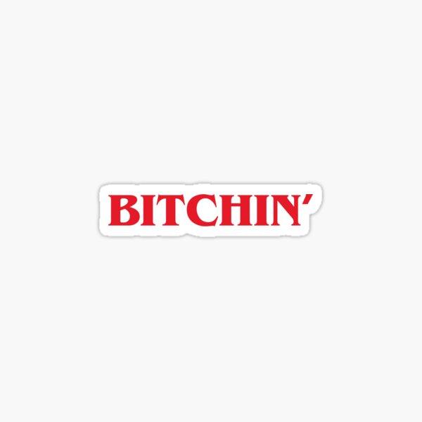 Stranger Things Bitchin Sticker