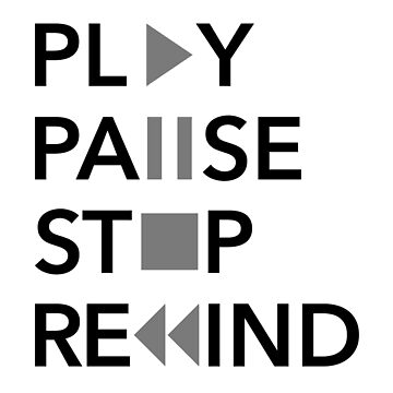 Play Pause Stop Rewind by Pautyr