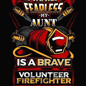 Volunteer Firefighter Aunt Support by RiffXS