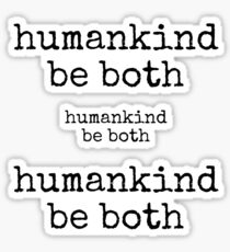 humankind be both Sticker