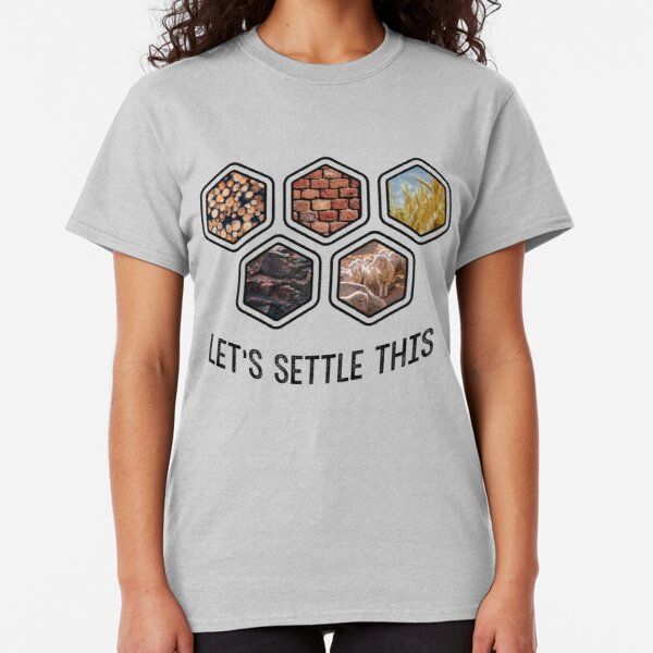 LET'S SETTLE THIS Settlers of Catan Classic T-Shirt