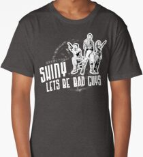 Shiny, Lets Be Bad Guys Long T-Shirt