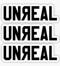 UNREAL  Sticker