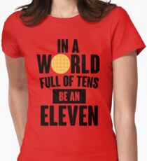 Be A Eleven Women's Fitted T-Shirt